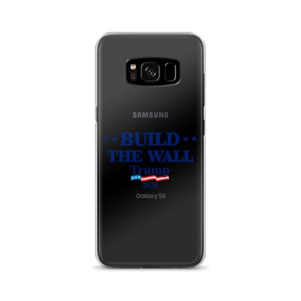 Samsung Build The Wall Trump 2020 Phone Case