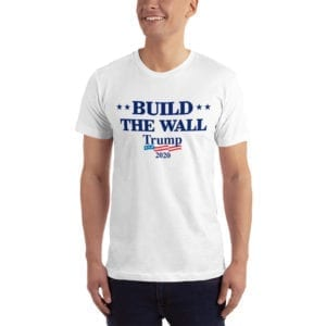 Build The Wall Trump 2020 - T-shirt (White)